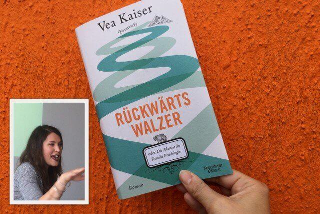 Vea Kaiser: Rückwärtswalzer, Rezension, Verlag: Kiepenheuer & Witsch