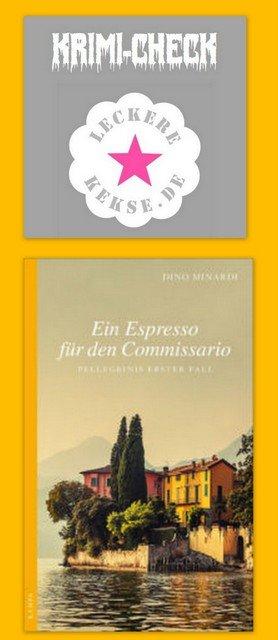 Comer See, Dino Minardi: Ein Espresso für den Comissario, Pellegrinis erster Fall