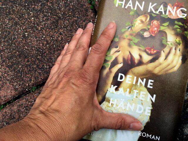 Han Kang: Deine kalten Hände, Buchbesprechung