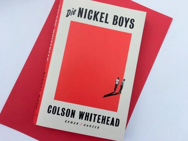 Colson Whitehead: Die Nickel Boys, Hanser Verlag, Rezension