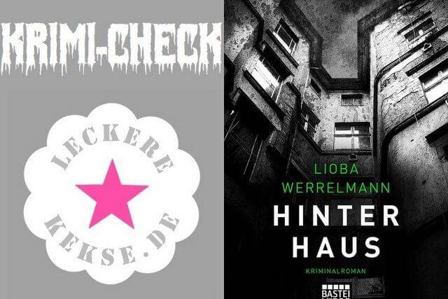 Krimicheck: Lioba Werrelmann: Hinterhaus, Berlin-Krimi, Bastei-Lübbe, Besprechung, Rezension