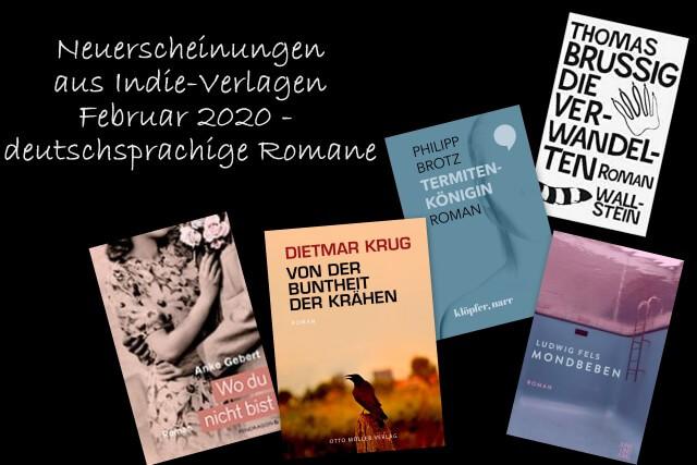 Neue Bücher aus Indie-Verlagen Februar 2020, Pendragon, Wallstein, Jung und Jung, klüpfer,narr, Otto Müller Verlag
