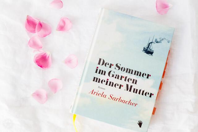 Der Sommer im Garten meiner Mutter von Ariela Sarbacher