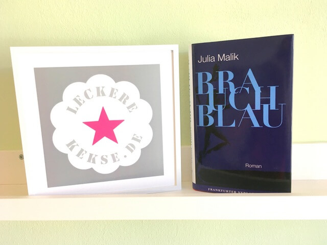 Julia Malik: Brauch Blau, Debütroman, Frankfirter Verlagsanstalt, Rezension