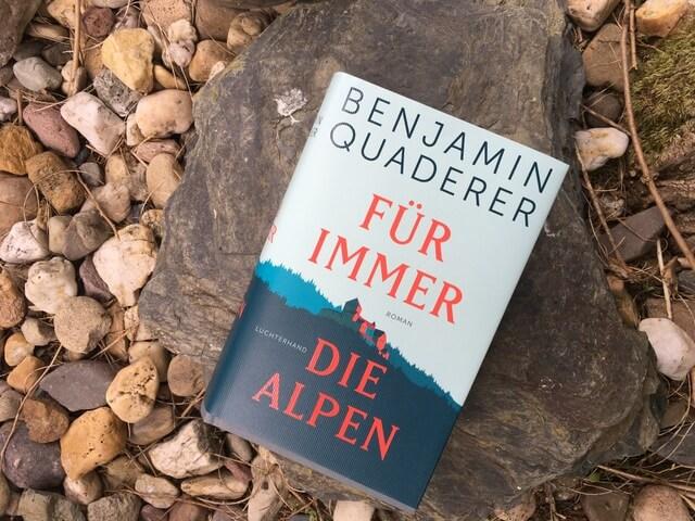 Bnjamin Quaderer: Für immer die Alpen, Luchterhand, Rezension