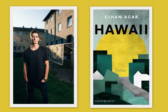 Interview Cihan Acar, Debütautor von Hawaii, Debütpreis, Hanser Verlag