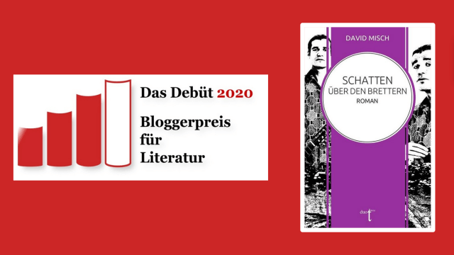 David Misch: Schatten über den Brettern, Debütroman, Rezension, Bloggerpreis