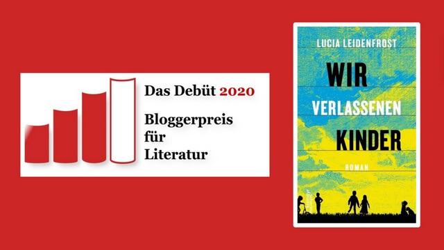 Lucia Leidenfrost: Wir verlassenen Kinder, Rezension, #Debuetpreis2020