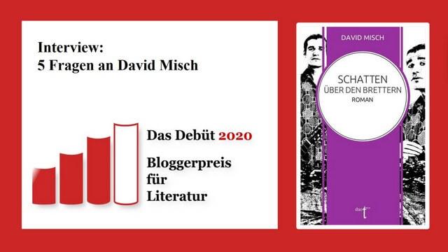 Interview mit David Misch, Debütautor von Schatten über den Brettern