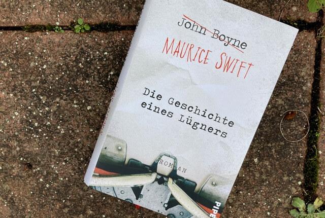 Johne Boyne: Maurice Swift: Die Geschichte eines Lügners, Rezension, Piper Verlag
