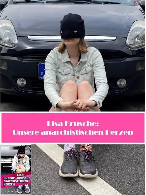 Cover: Lisa Krusche unsere anarchistischen Herzen, junge Frau mit Maske vor Auto